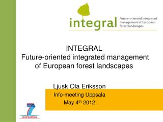 INTEGRAL  Future-oriented integrated management of European forest landscapes