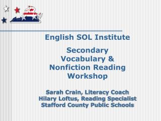 English SOL Institute Secondary  Vocabulary & Nonfiction Reading  Workshop