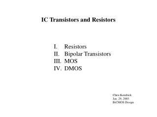 IC Transistors and Resistors