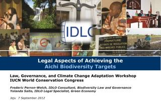 Legal Aspects of Achieving the Aichi  Biodiversity  Targets