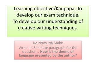 Do Now/  Nā Mahi :
