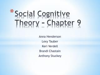 Social Cognitive Theory � Chapter 9