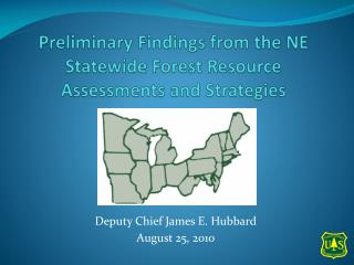 Preliminary Findings from the NE Statewide Forest Resource Assessments and Strategies