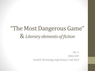 """The Most Dangerous Game "" &  Literary elements of fiction"