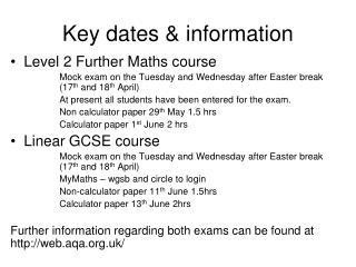 Key dates & information