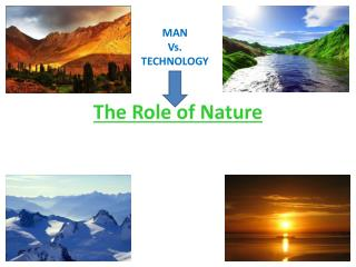 The Role of Nature