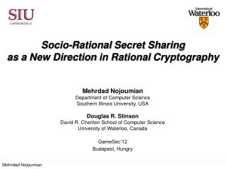 Socio-Rational  Secret  Sharing  as  a  New Direction  in Rational  Cryptography