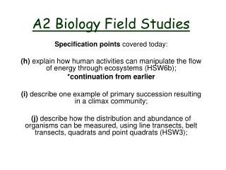 A2 Biology  Field Studies