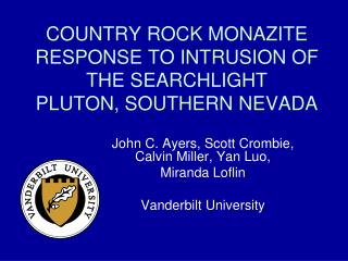COUNTRY ROCK MONAZITE RESPONSE TO INTRUSION OF THE SEARCHLIGHT PLUTON, SOUTHERN NEVADA