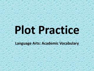 Plot Practice
