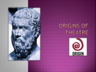 Origins of Theatre