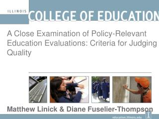 A Close Examination of Policy-Relevant Education Evaluations: Criteria for Judging Quality