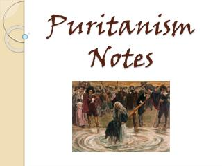 Puritanism Notes