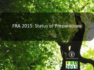 FRA 2015: Status of Preparations