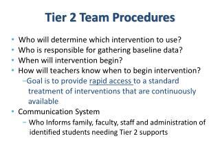 Tier 2 Team Procedures