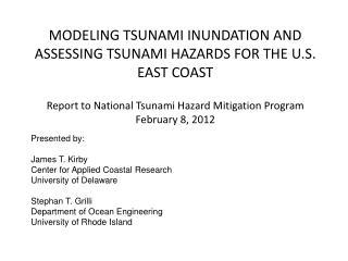 Report to National Tsunami Hazard Mitigation Program February 8, 2012