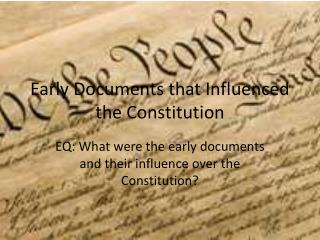 Early Documents that Influenced the Constitution