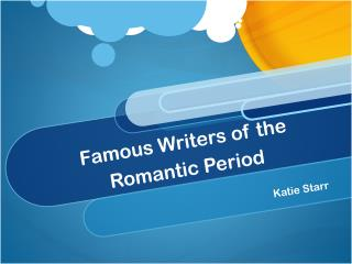 Famous Writers of the Romantic Period