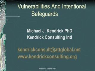 Vulnerabilities And Intentional      		   Safeguards