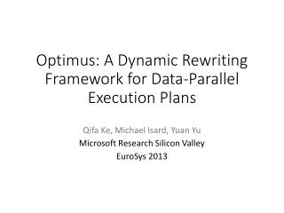 Optimus: A Dynamic Rewriting Framework for Data-Parallel Execution Plans