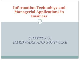 Information Technology and Managerial Applications in Business