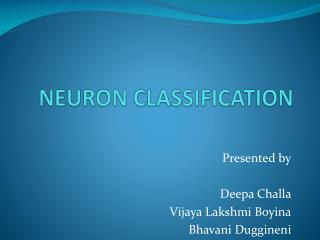 NEURON CLASSIFICATION