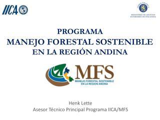PROGRAMA MANEJO FORESTAL SOSTENIBLE  EN LA REGI�N ANDINA