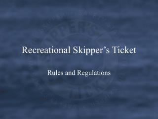 Recreational Skipper s Ticket