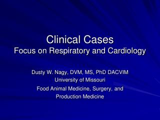 Clinical  Cases Focus on Respiratory and Cardiology