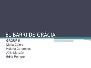 EL BARRI DE GRÀCIA