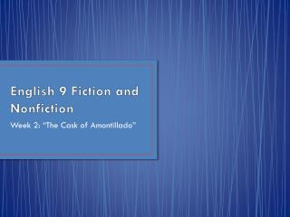 English 9 Fiction and Nonfiction