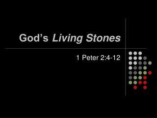 God's  Living Stones