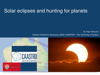Solar eclipses and hunting for planets