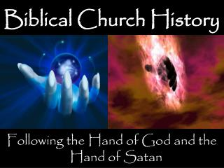 Biblical Church History