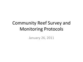 Community Reef Survey and Monitoring Protocols