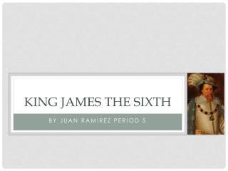 King  james  the sixth