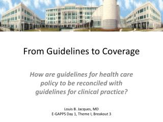 From Guidelines to Coverage