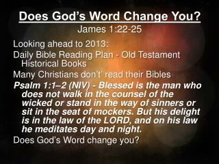 Does God's Word Change You? James 1:22-25