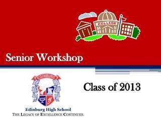 Senior Workshop