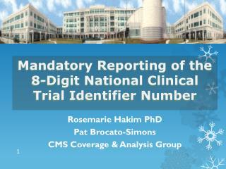 Rosemarie Hakim PhD P at Brocato-Simons CMS Coverage & Analysis Group