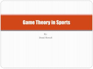 Game Theory in Sports