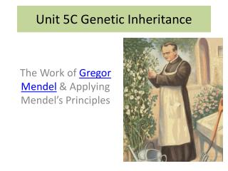 Unit 5C Genetic Inheritance