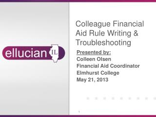 Colleague Financial Aid Rule Writing & Troubleshooting