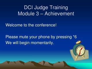 DCI Judge Training Module 3 – Achievement