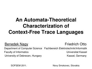 An  Automata-Theoretical Characterization  of Context-Free Trace Languages