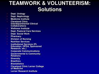 TEAMWORK & VOLUNTEERISM: Solutions