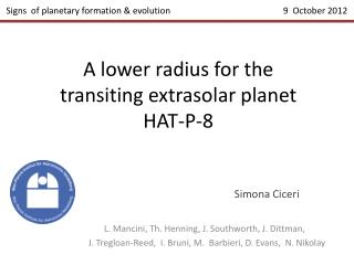 A lower radius for the transiting  extrasolar  planet  HAT-P-8