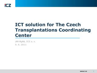 ICT solution for The Czech Transplantations Coordinating Center