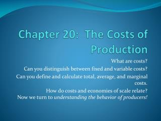 Chapter 20:  The Costs of Production