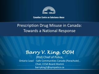 Prescription Drug Misuse in Canada: Towards a National Response